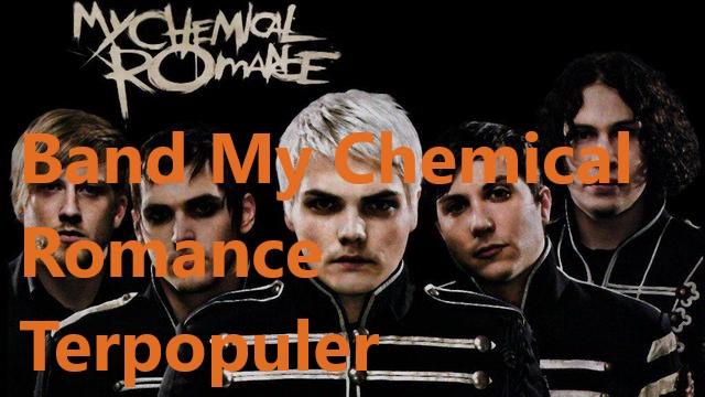 Band My Chemical Romance Terpopuler