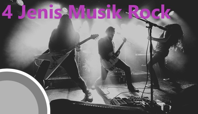 4 Jenis Musik Rock